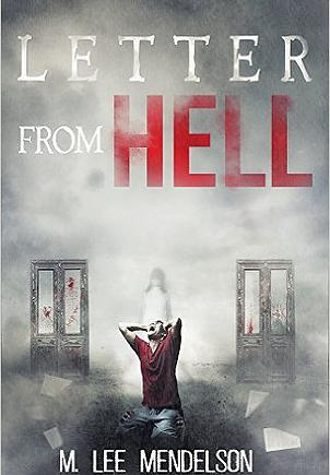 """Letters from Hell"" is a complex horror story that uses some of his real life experiences combined with his vivid imagination to create a story with a little bit of everything for everyone."