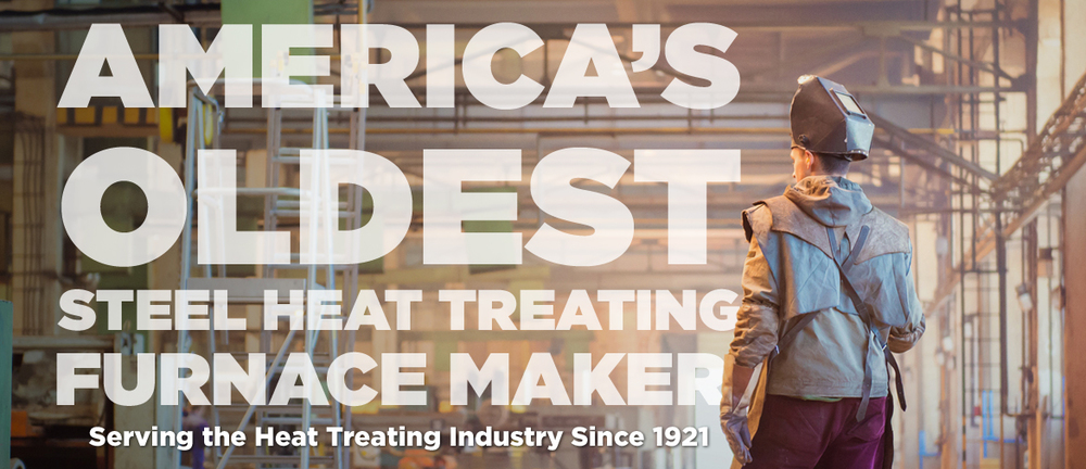 America's Oldest Steel Heat Treating Furnace Maker