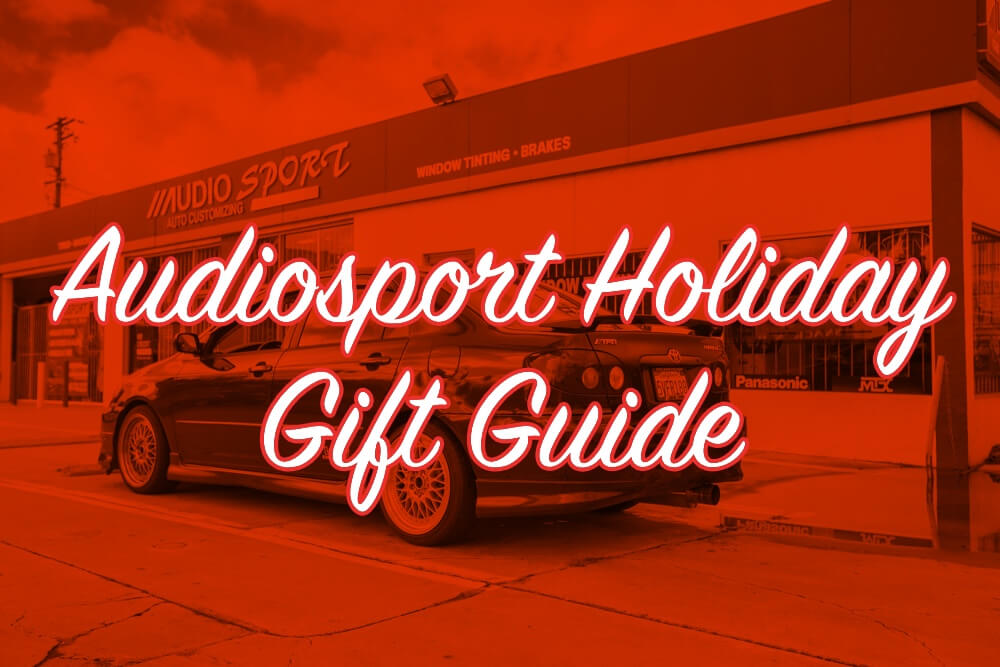 Audiosport car audio and window tinting gift guide.
