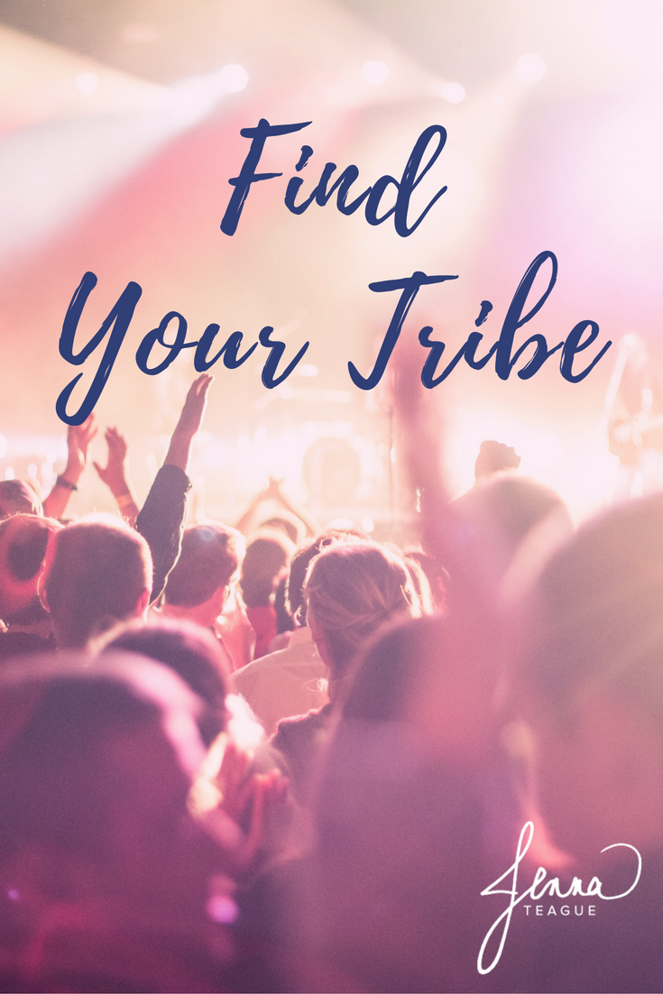 Find Your Tribe - Jenna Teague