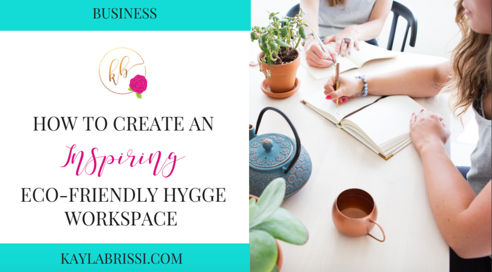 HOW TO CREATE AN INSPIRING ECO-FRIENDLY HYGGE WORKSPACE  BLOG BANNER