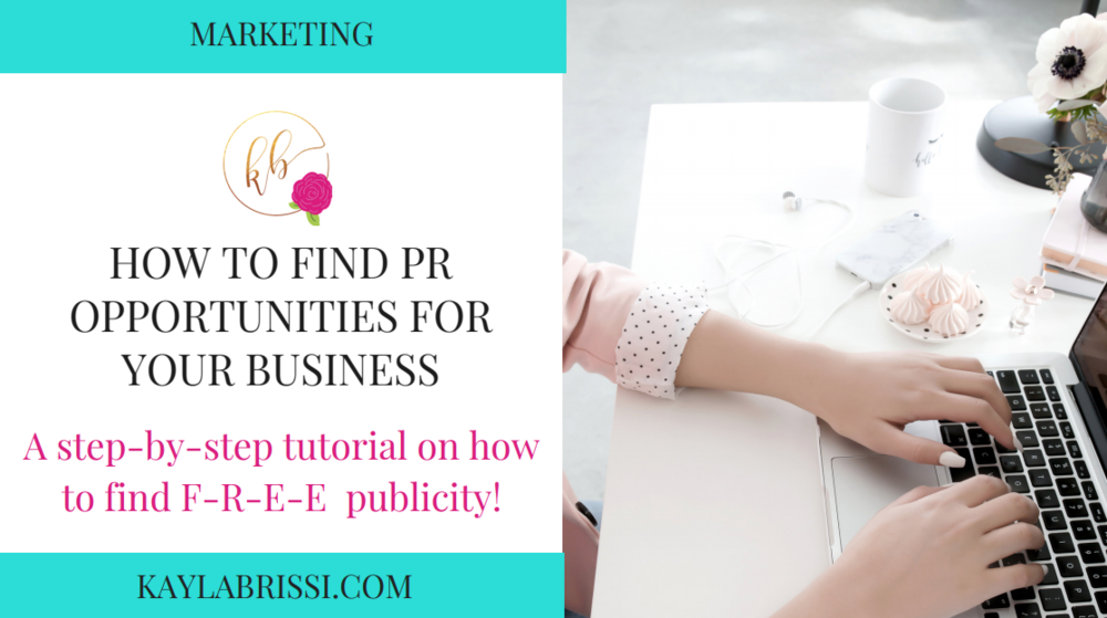 HOW TO FIND PR OPPORTUNITIES FOR YOUR BUSINESS BLOG BANNER