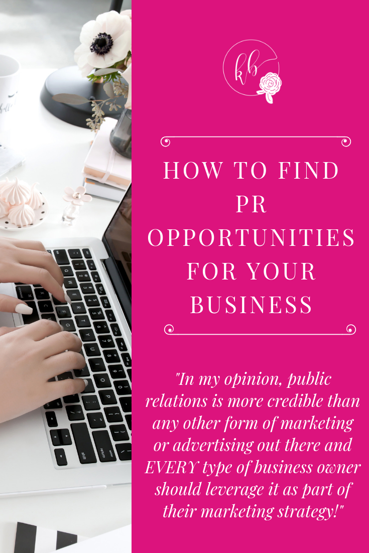HOW TO FIND PR OPPORTUNITIES FOR YOUR BUSINESS PINTEREST GRAPHIC