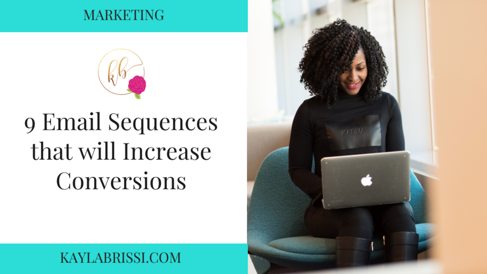 9 EMAIL SEQUENCES THAT WILL INCREASE CONVERSIONS