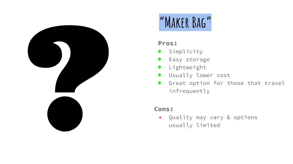 Makerbag_pros_cons.jpg