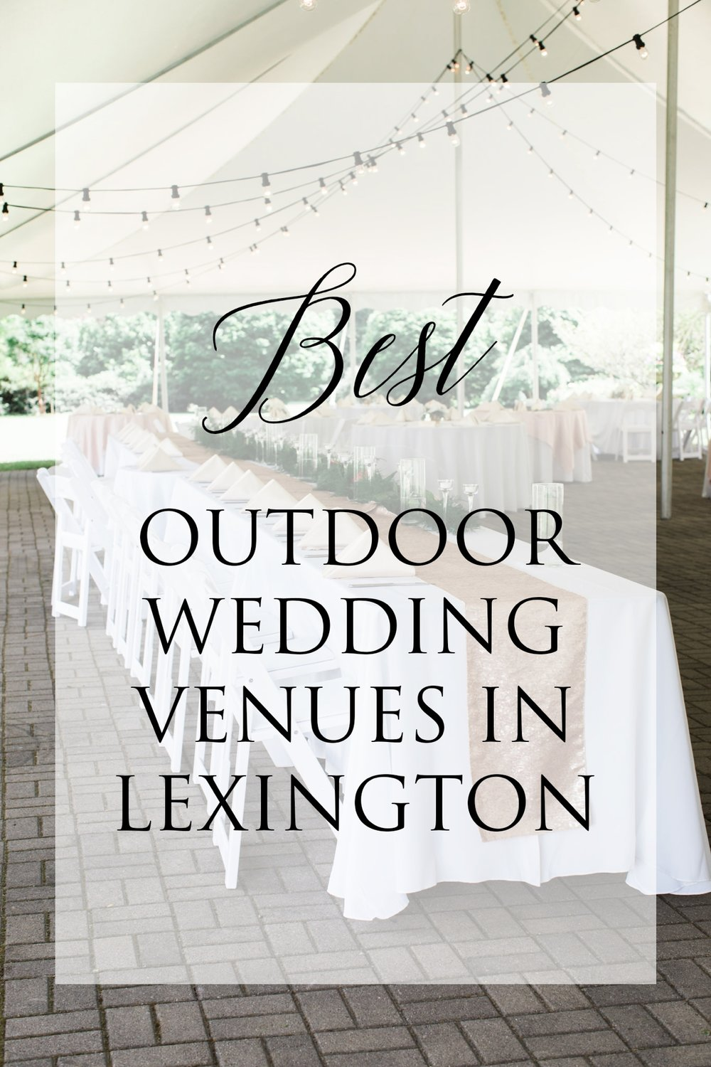 Best Outdoor Wedding Venues In Lexington Ky