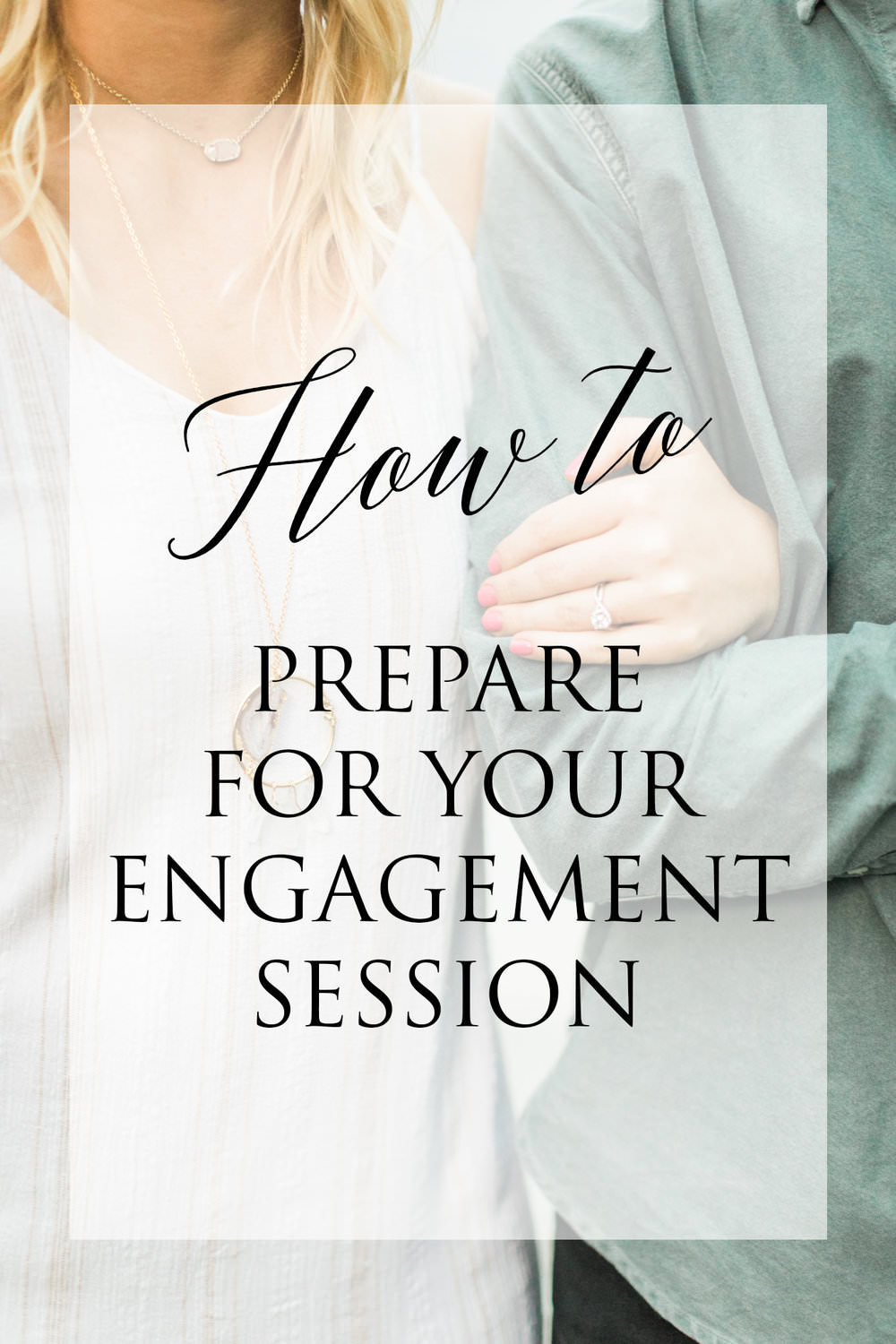 How to Prepare for Your Engagement Session - Whether you're unsure about what to wear to your engagement session or how best to prepare for it in advance, we've got a list of quick tips to help you...read more