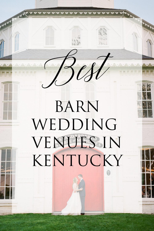 Best Barn Wedding Venues in Kentucky