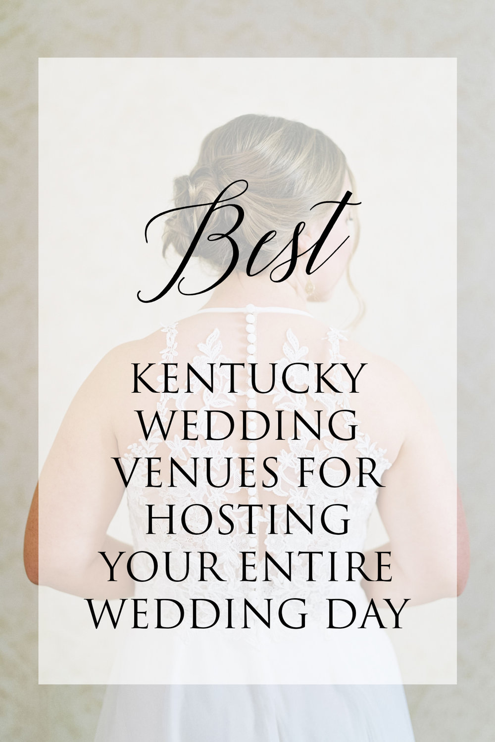 Best Kentucky Wedding Venues for Hosting Your Entire Wedding Day
