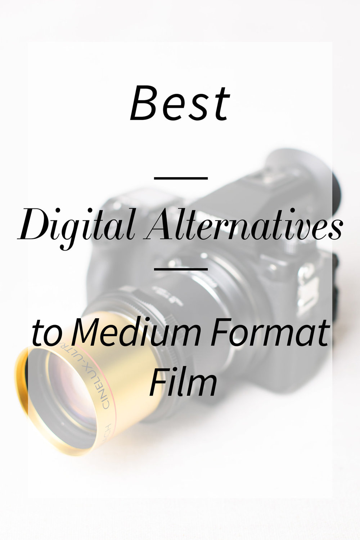 Best Digital Alternative to Medium Format Film Graphic Overlay