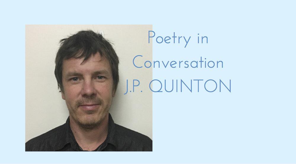 Poetry in Conversation J.P. Quinton.jpg