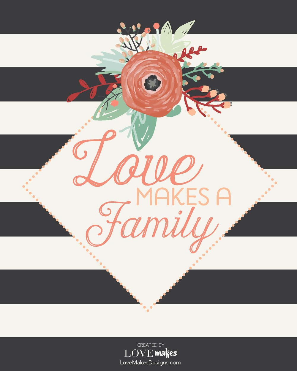 LoveMakesAFamily Printable w logo.jpg