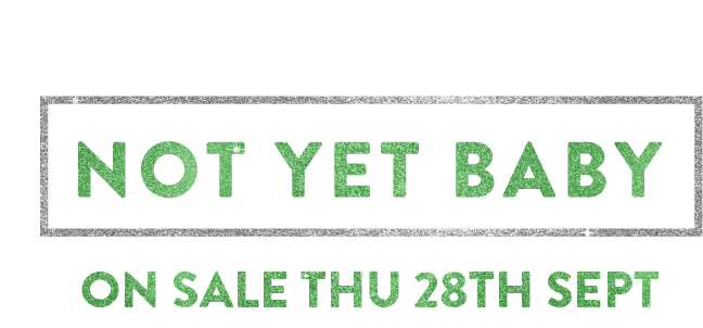 Not yet baby & on sale.png