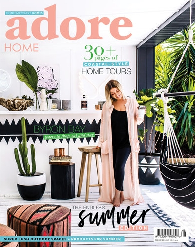 Our house featured in Adore Magazine - Summer 16/17 Edition.Photography Hannah Blackmore - Styling Alana Langan