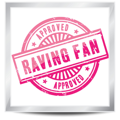 What's your strategy for attracting raving fans?