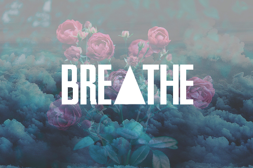 Practice your breathing by inhaling low, slowly and deeply