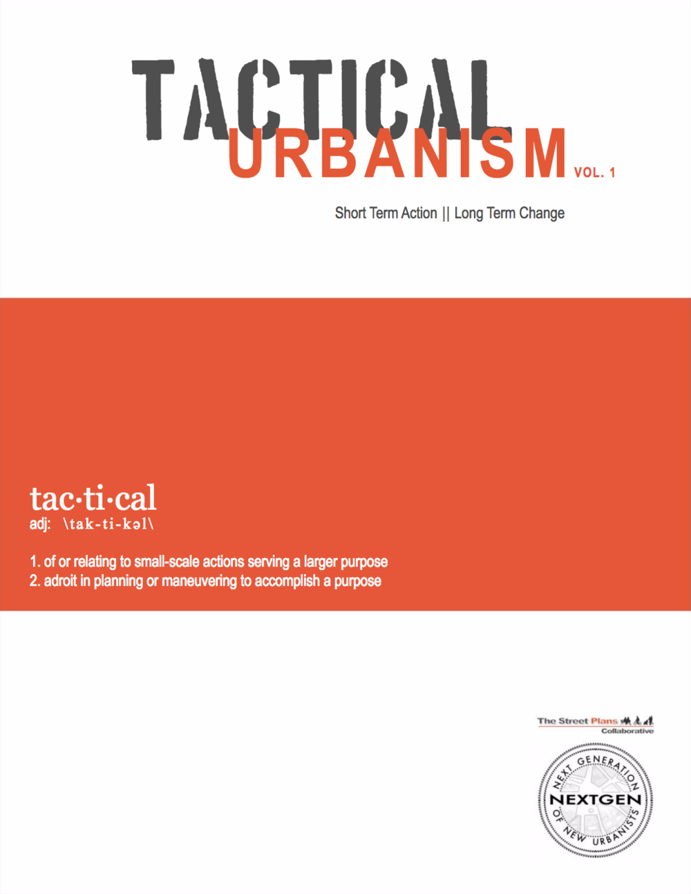 Tactical Urbanism Vol. 1