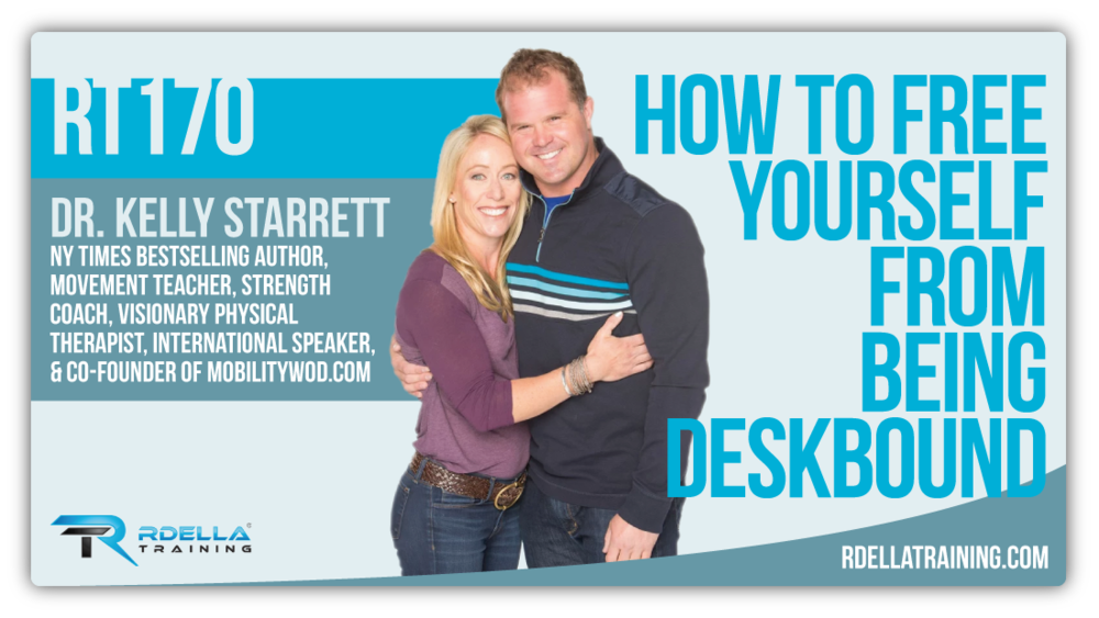 Kelly Starrett Podcast