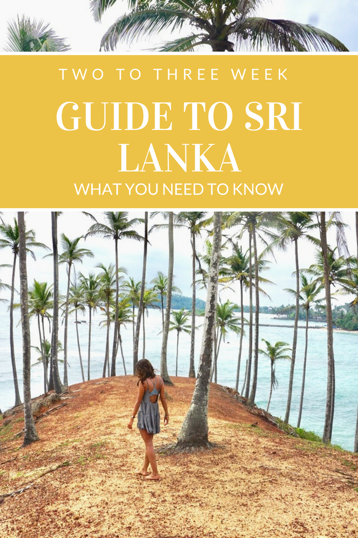 The Ultimate Sri Lanka Itinerary: your guide for everything you need to know about where to eat, where to stay, and what to do!