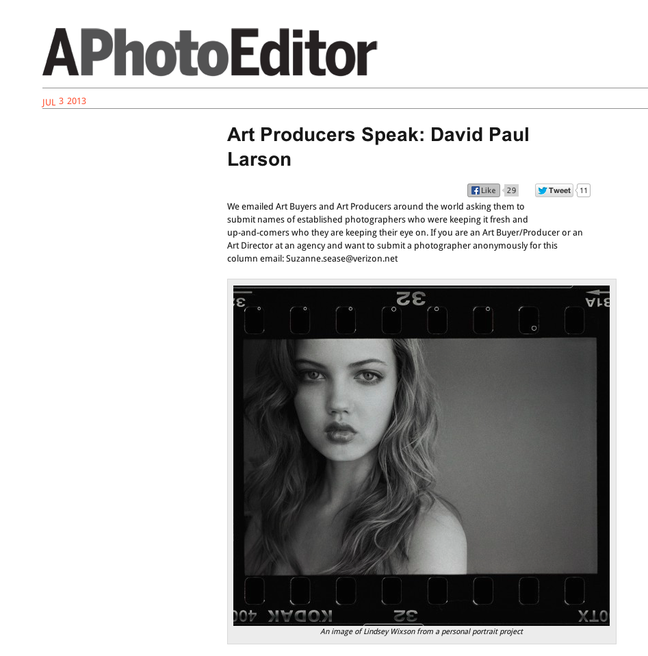 David Paul Larson interview on APhotoEditor   Check it out here:  http://www.aphotoeditor.com/2013/07/03/art-producers-speak-david-paul-larson/