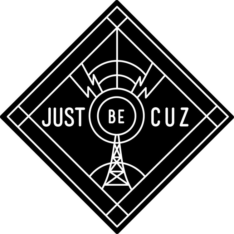 Just Be Cuz