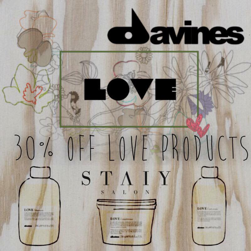 "We want to say ""We Love You!"" by offering 30% OFF ALL Davines L O V E Products for the entire month of February!!!  #STAIYSALON #LOVEDAVINES #VALENTINESDAY #WELOVEYOU #DAVINES #LOVE"