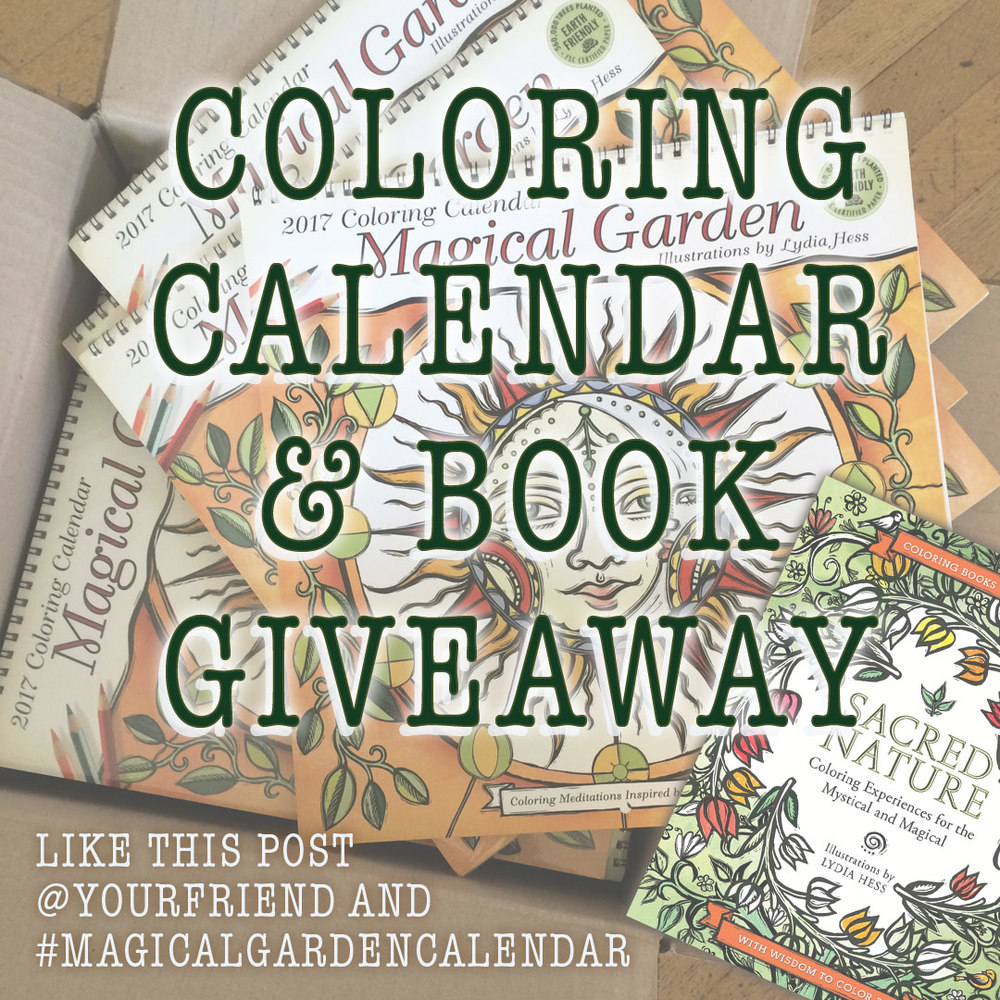 Magical Garden Coloring wall calendar & Sacred Nature Coloring book Giveaway!!!