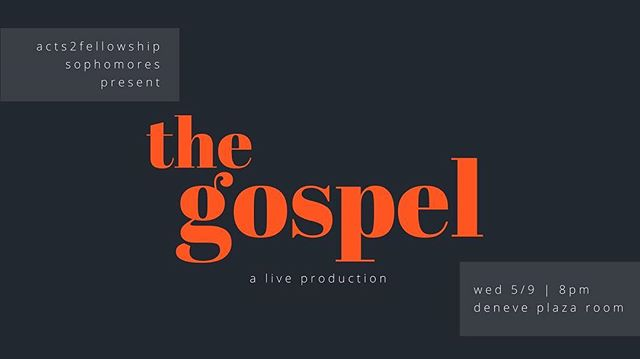 Yo, come check out the sophomore's live production of the gospel! Hope to see y'all there!