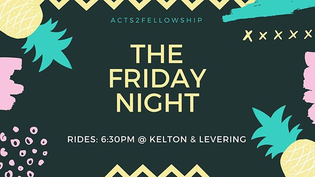 Friday Friday Friday! It's almost here! Well, this Friday we will have a combine TFN with both home groups at Camden! Hope to see y'all there! 😎