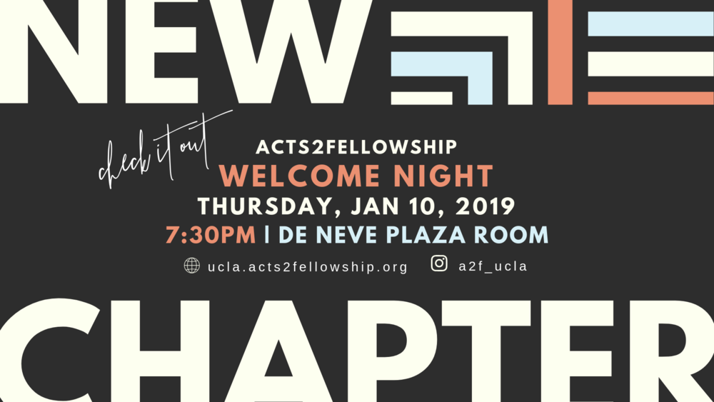 Shake off the cold and come join us for a warm time as we kickoff the winter quarter together at our Winter Welcome Night!  Everyone is welcomed! It will be at  DeNeve Plaza Room on Thursday @ 7:30PM