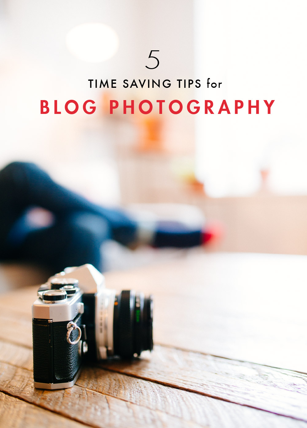 Are you struggling to manage time to take photos for your blog? Here are 5 easy time saving tips for your blog photography!