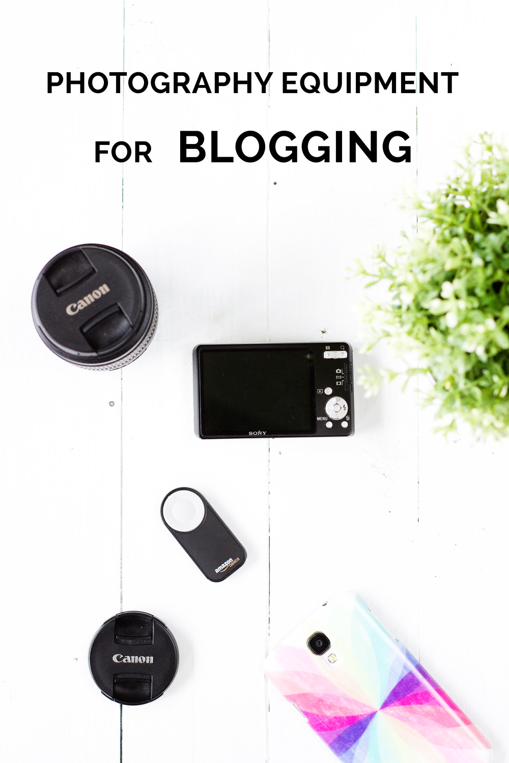 Best Photography Equipment for Bloggers
