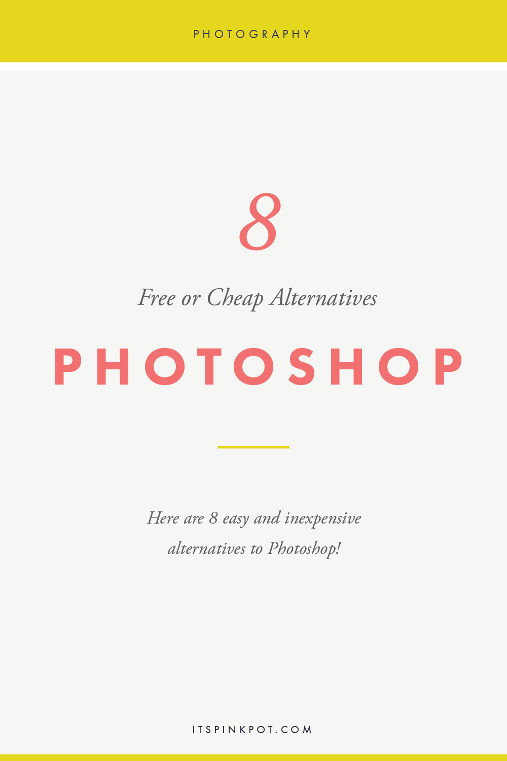 Here are 8 free or cheap alternatives to Photoshop