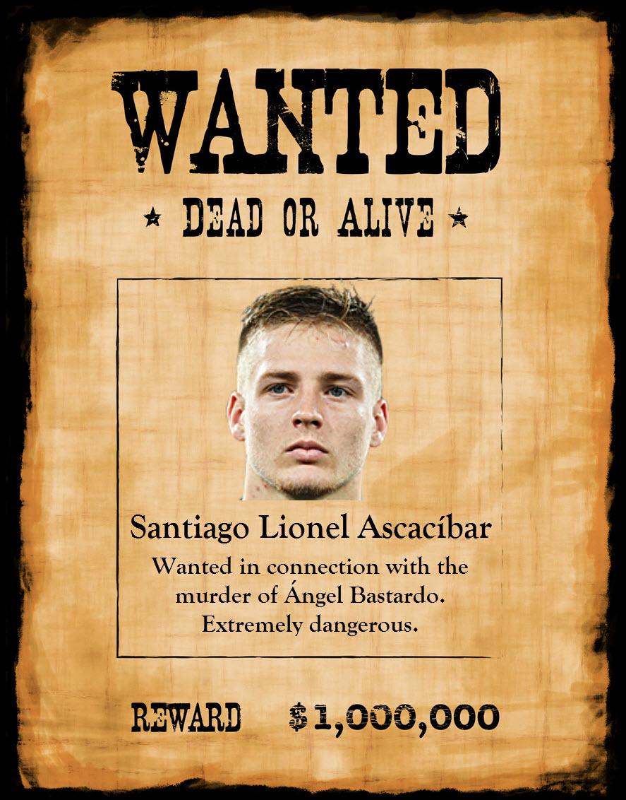 Wanted Santi Ascacibar.jpg