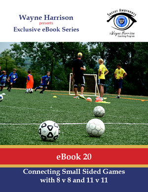 A comfort zone developing width in play in a 9 v 9 soccer awareness ebook 20 connecting small sided games with 8 v 8 and 11 v 11 fandeluxe Gallery