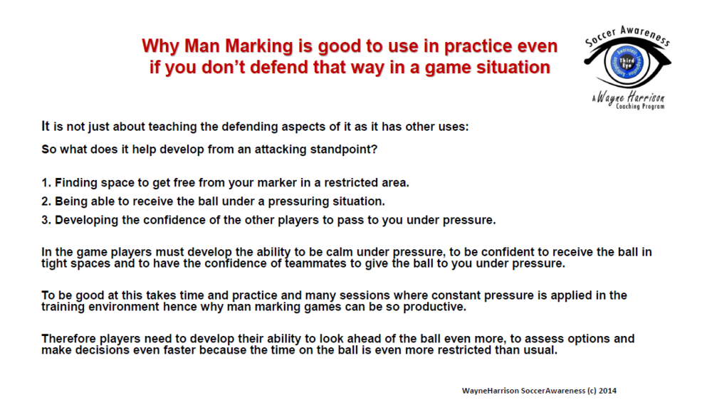 Why Man Marking Is Good to Use in Practice Even If You Don't Defend That Way in A Game Situation