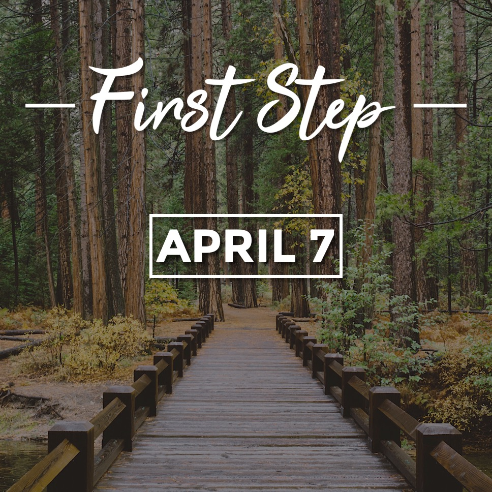 First Step April 7