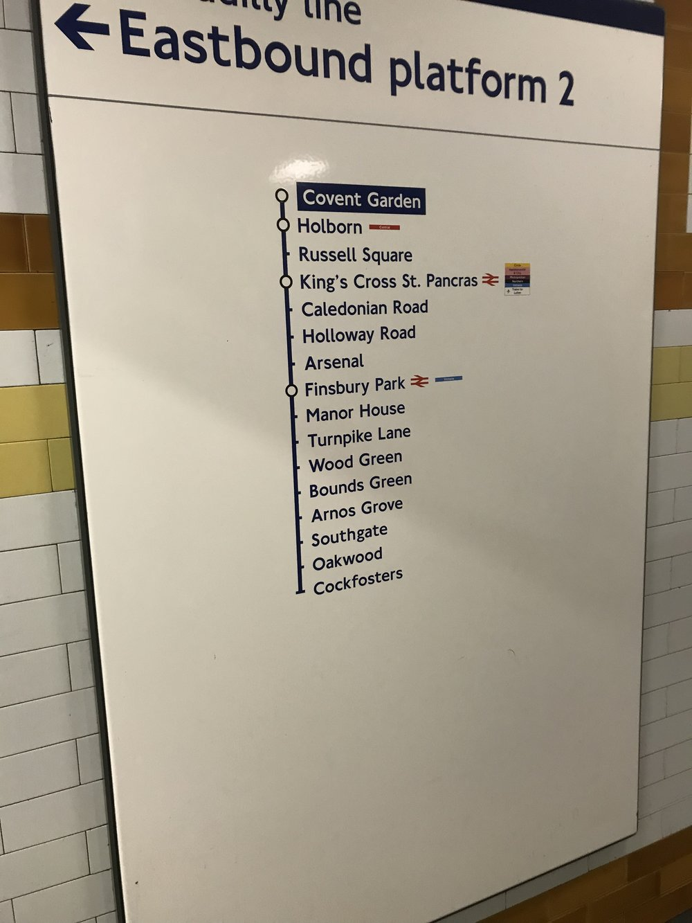 A photo of the list of tube stations Eastbound from Covent Garden on the Piccadilly Line