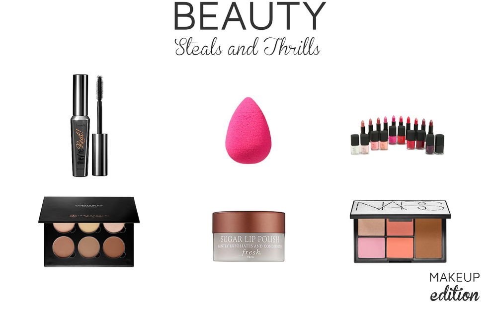 Style Fragment STEALS AND THRILLS | Makeup Edition, NARS, Sephora, Benefit Cosmetics