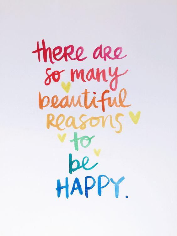 Many reasons to be happy.jpg