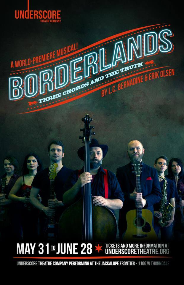 Borderlands: Three Chords and the Truth, Underscore Theater, Chicago