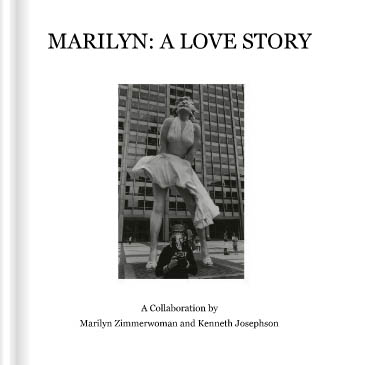 Marilyn: A Love Story | Kenneth Josephson & Marilyn Zimmerwoman