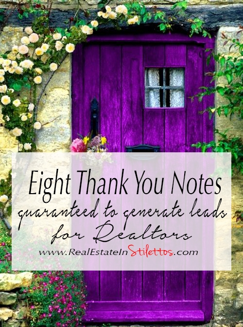 Greatest Eight Thank You Notes Guaranteed to Generate Leads for Realtors  UZ04