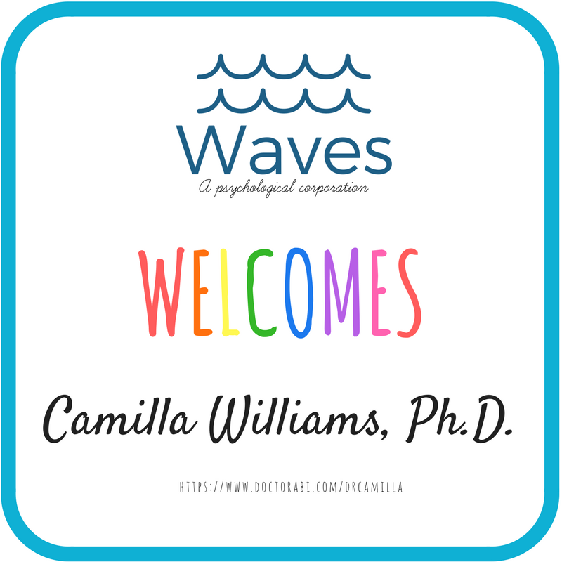 Waves, A Psychological Corporation Welcomes Camilla Williams, Ph.D.