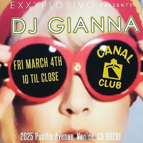 😎💅🏼 @djgianna is turning things up tonight! #ExxxplosivoDJs #venicebeach #canal #club #discoverla #turnup
