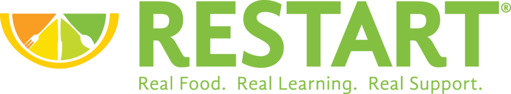 RESTART®, REAL food. REAL Learning. REAL Support.