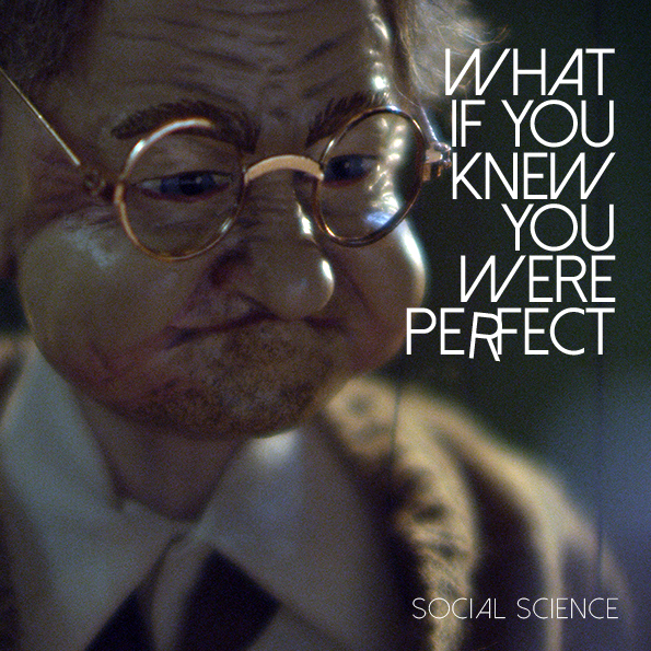 What If You Knew You Were Perfect?