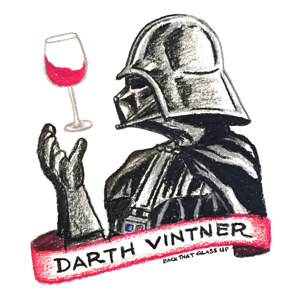 Back That Glass Up Star Wars Darth Vintner
