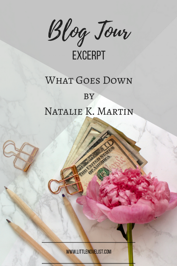 What Goes Down by Natalie K. Martin.png