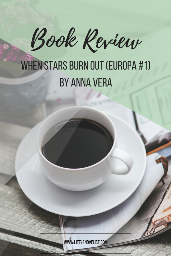 When Stars Burn Out (Europa #1) by Anna Vera.png